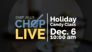CHOP: Live – Holiday Candy Class