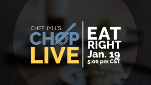 CHOP Live: Eat Right
